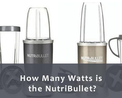 How many watts is the NutriBullet