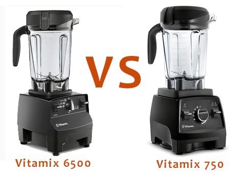 Vitamix 6500 vs 750