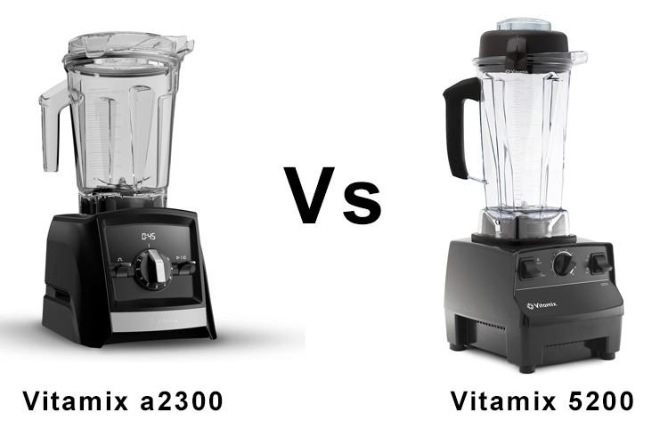 Vitamix 5200 vs a2300