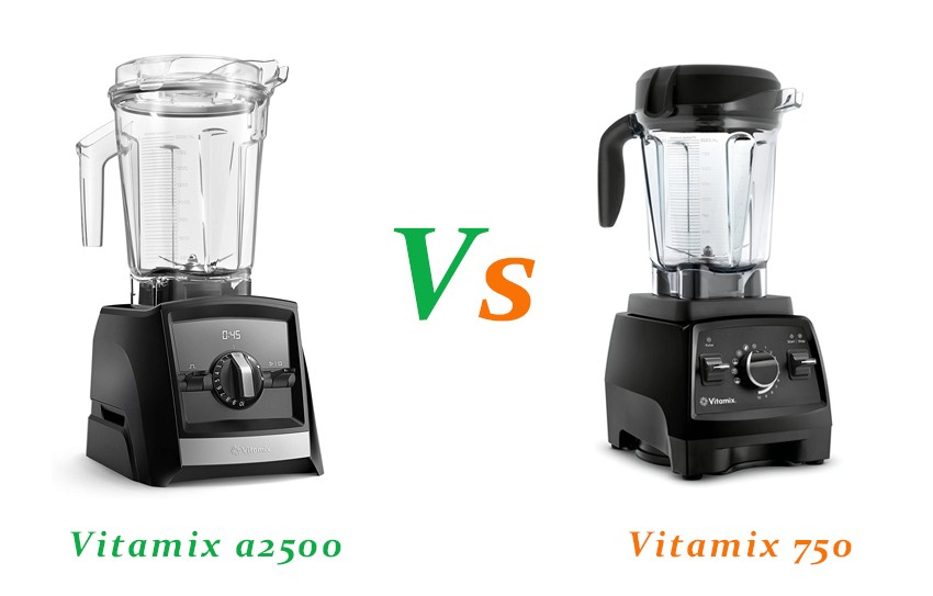 Vitamix a2500 Vs 750
