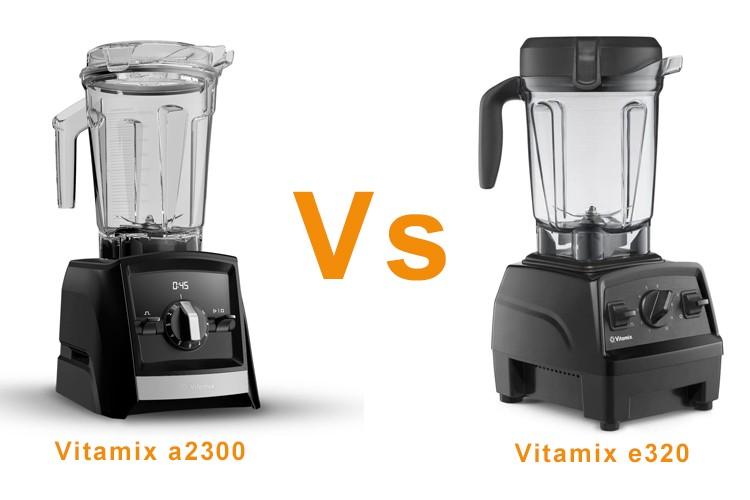 Vitamix-e320-vs-a2300