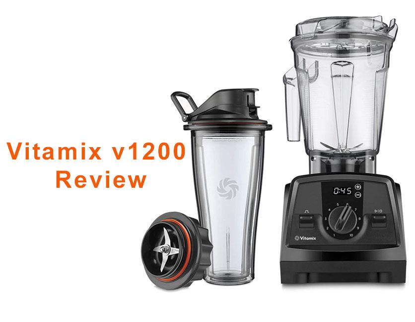 Vitamix v1200 Review