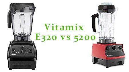 vitamix-e320-vs-5200